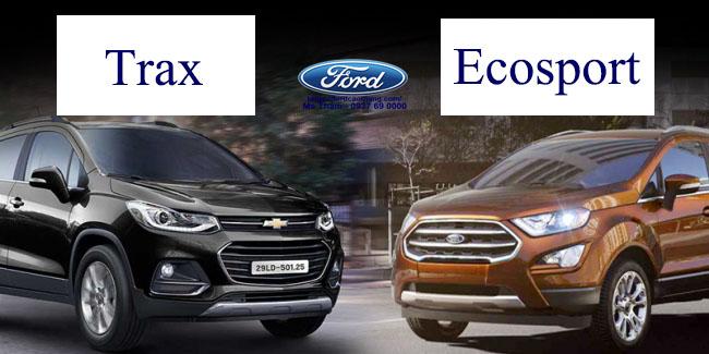 So sánh Ford Ecosport 2019 và Chevrolet Trax